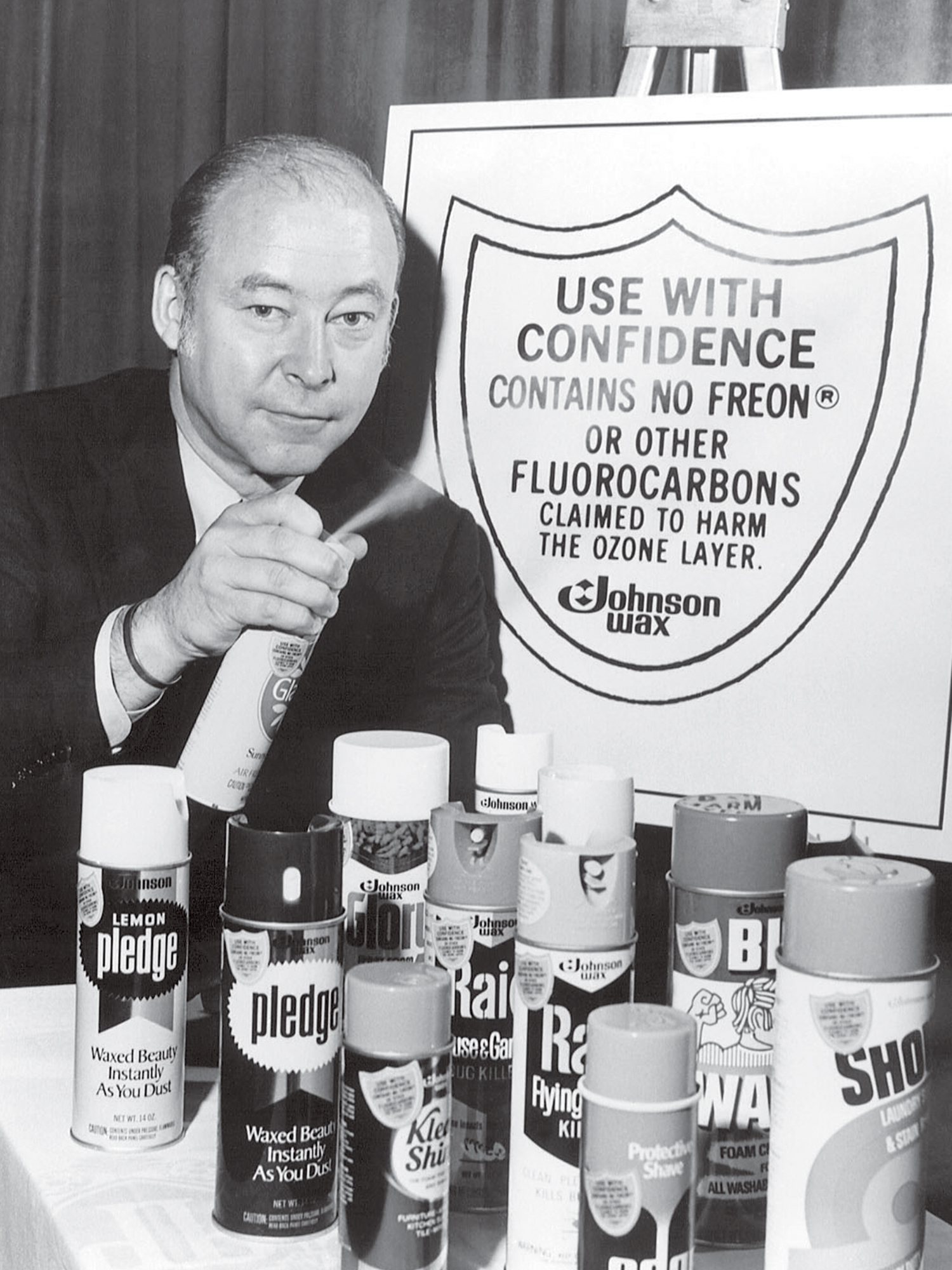 Sam Johnson removed Chlorofluorocarbons (CFCs) from all products to be environmentally responsible and because it was the right thing to do.